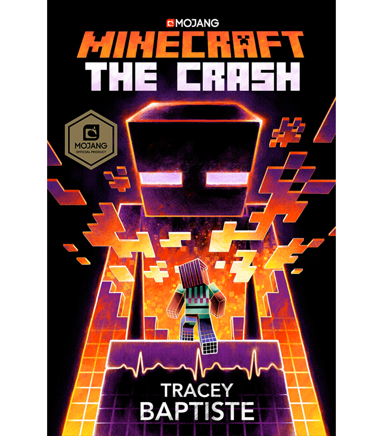 Tracey Baptiste - Minecraft: Crash!